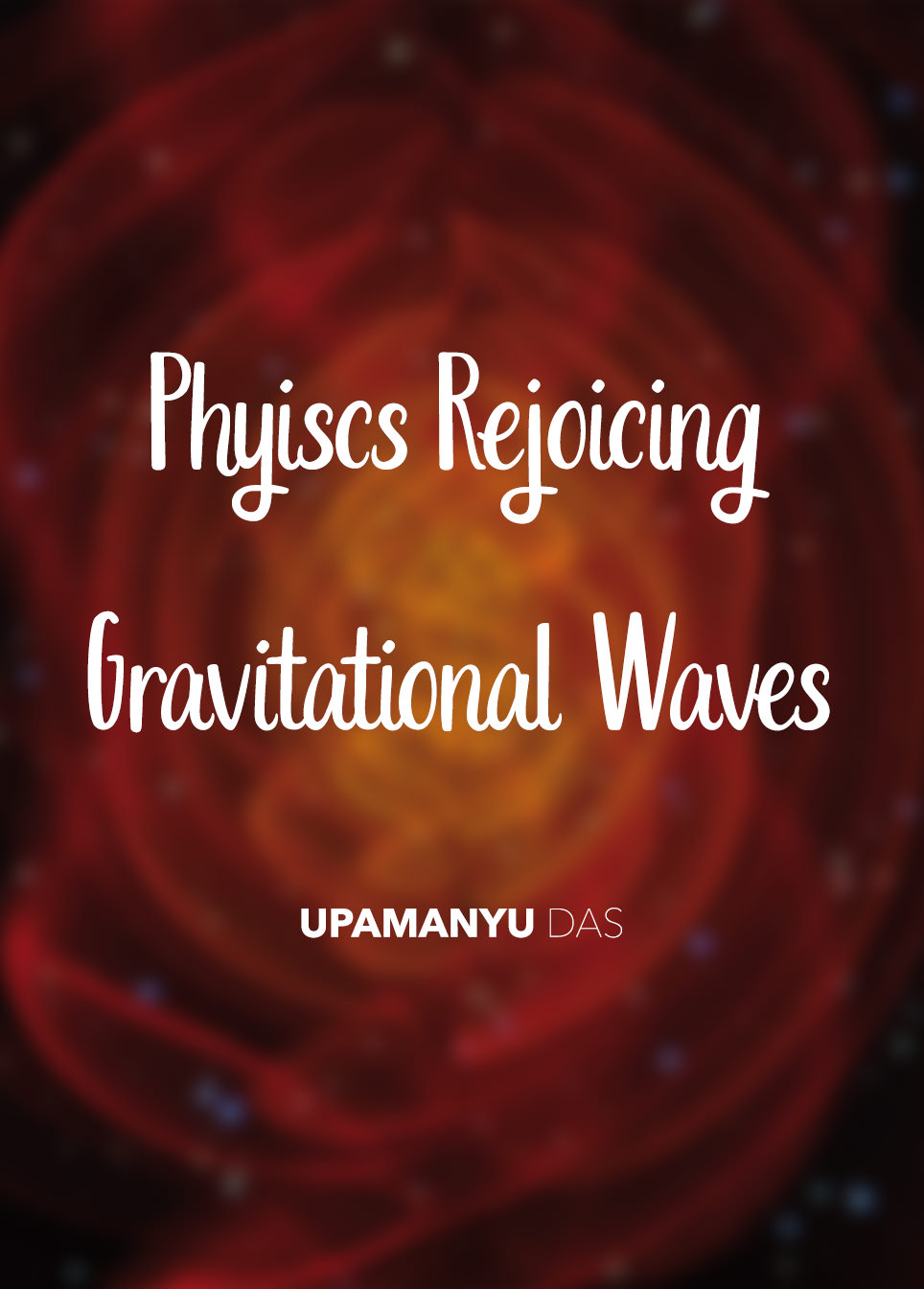 Gravitational Waves / Physics Rejoicing